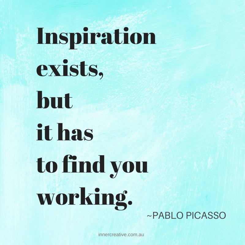 Pablo Picasso quote featured in Inner Creative blog on The Secret to Making a Creative Habit - innercreative.com.au