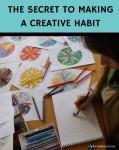 Inner Creative Blog on The Secret to Making a Creative Habit - innercreative.com.au