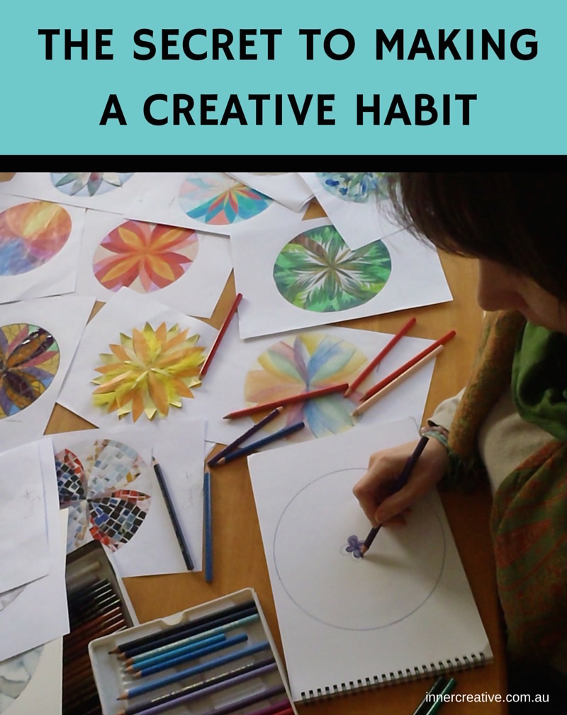 Inner Creative Blog on The Secret to Making a Creative Habit - innercreative.com.au
