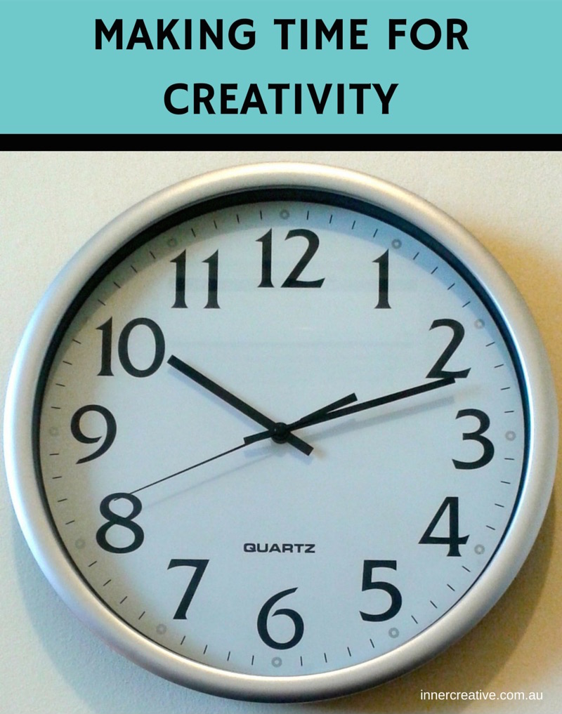 Inner Creative Blog on Making Time for Creativity - innercreative.com.au