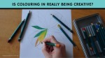"""Inner Creative blog """"Is Coloring in really being creative?"""" innercreative.com.au"""