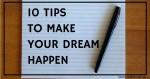 Inner Creative Blog 10 Tips to make your dream happen. innercreative.com.au
