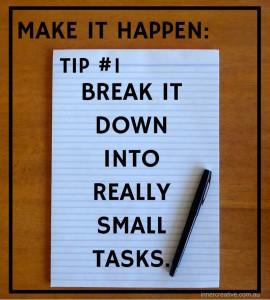 Inner Creative Make it happen tip 1. innercreative.com.au