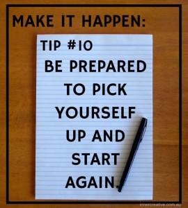 Inner Creative Make it happen tip 10. innercreative.com.au
