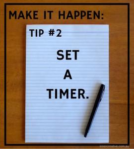 Inner Creative Make it happen tip 2. innercreative.com.au