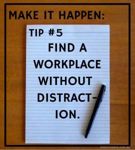 Inner Creative Make it happen tip 5. innercreative.com.au