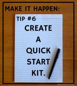 Inner Creative Make it happen tip 6. innercreative.com.au