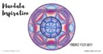 "Inner Creative - Mandala Inspiration called ""Finding your way"". Click to see its supporting message."